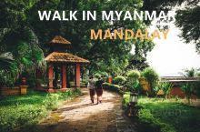 漫步缅甸 一次没有热气球的曼德勒之旅