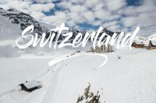 瑞士旅拍|风景美爆,滑雪爽爆,宛如童话