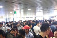 胡志明机场国际到达、国内出发糟糕透了