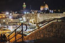 #世界遗产#夜游耶路撒冷老城,多少故事深埋在此