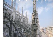米兰 欧洲最重要的哥特教堂之一·米兰大教堂登顶机位 . 米兰大教堂DUOMO DI MILANO 又